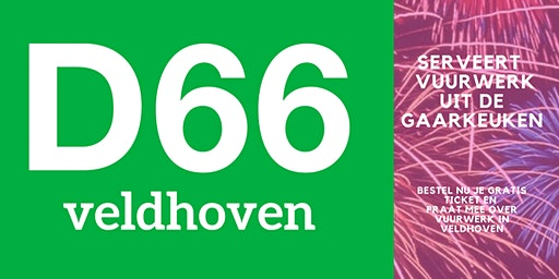 D66 Veldhoven serveert een goed gesprek over vuurwerk, in de Gaarkeuken.