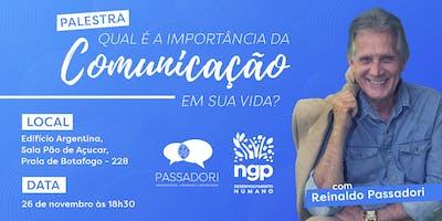 """""""Qual importância da comunicação em sua vida - Reinaldo Passadori"""
