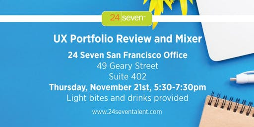 UX Portfolio Review and Mixer with 24 Seven Talent SF