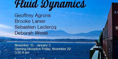 Fluid Dynamics: Opening Reception tickets
