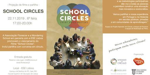 School Circles - Projeção do filme e Partilha