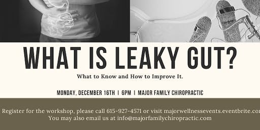 What is Leaky Gut? Seminar