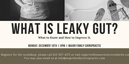 What is Leaky Gut? Seminar