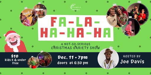 FaLaHaHaHa: A Not-So-Serious Christmas Variety Show