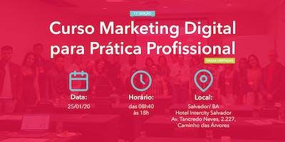 Curso Marketing Digital para Prática Profissional - 25/01/2020 - Salvador