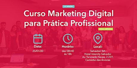 Curso Marketing Digital para Prática Profissional - 25/01/2020 - Salvador ingressos