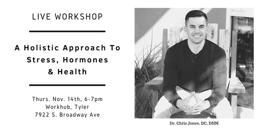 A Holistic Approach to Stress, Hormones and Health