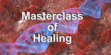 C - MASTERCLASS OF HEALING Tickets