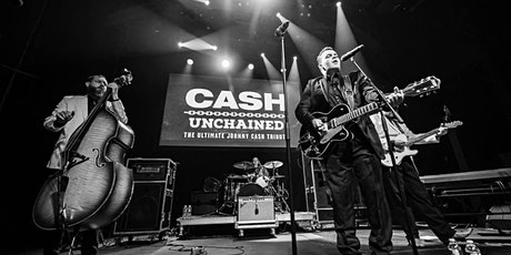 Cash Unchained: The Ultimate Johnny Cash Tribute tickets