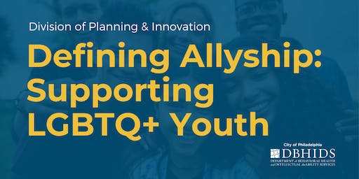 Defining Allyship: Supporting LGBTQ+ Youth