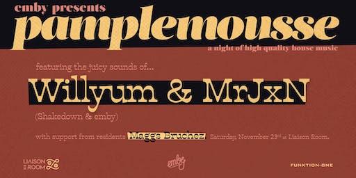 Pamplemousse feat Willyum & MrJxN with Maggs Bruchez