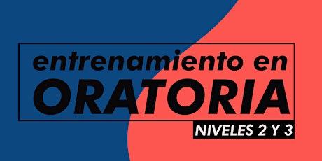 ENTRENAMIENTOS EN ORATORIA - NIVELES 2 y 3 - 2020 entradas