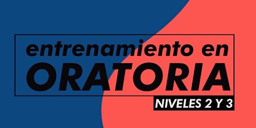 ENTRENAMIENTOS EN ORATORIA - NIVELES 2 y 3 - 2020