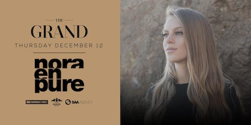 Nora En Pure | The Grand Boston 12.12.19