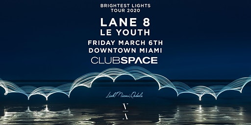 Lane 8 - Brightest Lights Tour - Miami