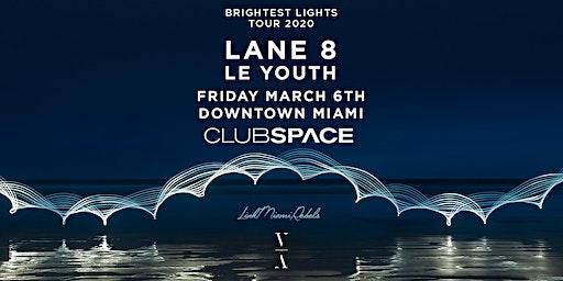 Lane 8 - Brightest Lights Tour - Miami