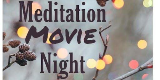 Meditation Movie Night