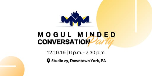 Mogul Minded Conversation Party: Generational Wealth
