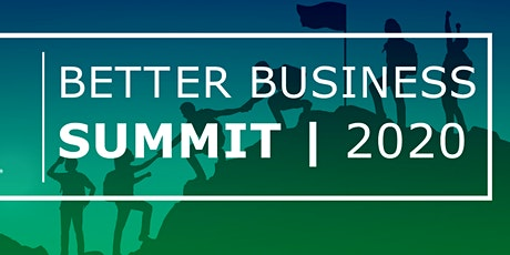 Better Business Summit 2020 tickets
