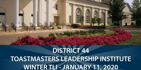 DISTRICT 44 TOASTMASTERS LEADERSHIP INSTITUTE -January 11, 2020 tickets