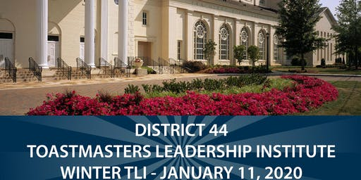 DISTRICT 44 TOASTMASTERS LEADERSHIP INSTITUTE -January 11, 2020