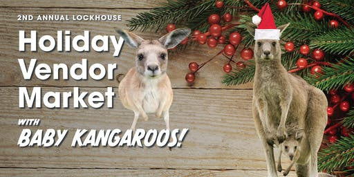 Holiday Market with Kangaroos!
