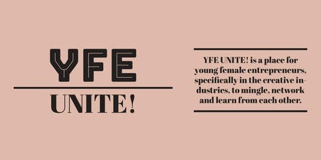 "YFE UNITE! 1ST EVER NETWORKING EVENT - ""BEING YOUR BEST SELF"" tickets"