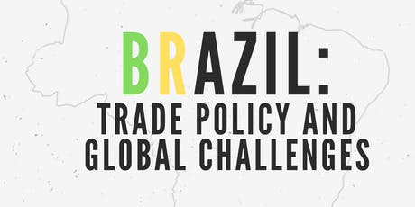 Brazil: Trade Policy and Global Challenges tickets