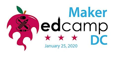 Maker Edcamp DC tickets