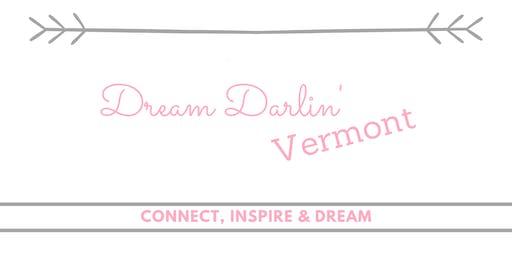 Dream Darlin' Vermont