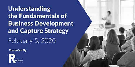Understanding the Fundamentals of Business Development and Capture Strategy tickets
