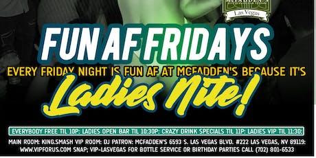 Dj Patron & DJ Hennessy Present: FUN AF Fridays at McFadden's Hip Hop Night tickets