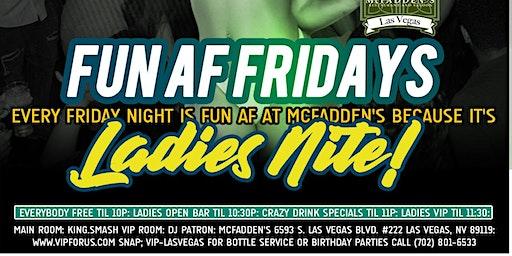 Dj Patron & DJ Hennessy Present: FUN AF Fridays at McFadden's Hip Hop Night