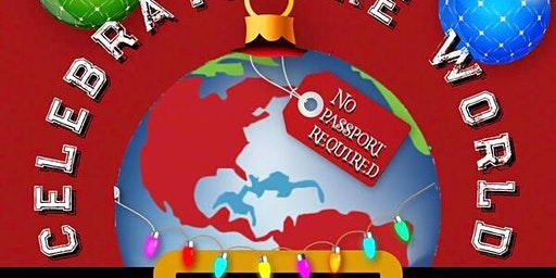 Celebrate the World - A Holiday Variety Show