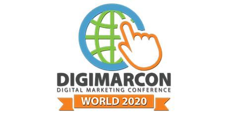 DigiMarCon World 2020 - Digital Marketing Conference (Online: Live & On Demand) tickets