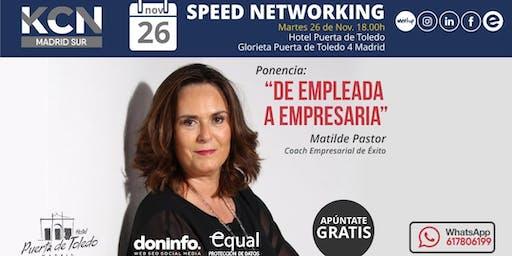 """De empleada a empresaria"" & Speed Networking"