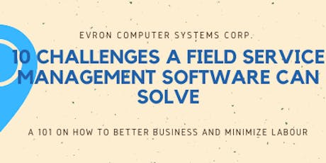 10 Challenges Field Service Management Software Can Solve tickets