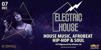 ElectricHouse - House Music / Afrobeats / Hip-Hop / Soul Dance Party