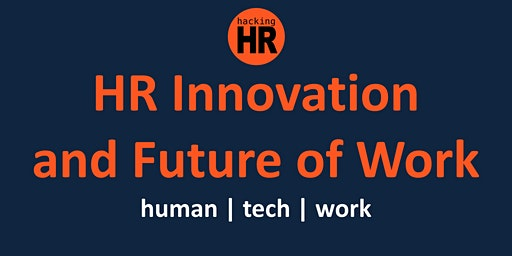 HR Innovation and Future of Work Global Online Conference and Workshop