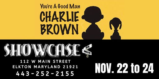 You're A Good Man Charlie Brown at Showcase on Main