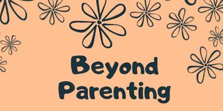 Beyond Parenting tickets
