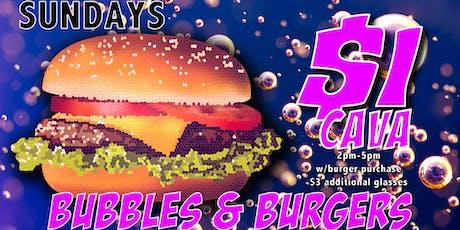 Bubbles & Burgers :: Sundays :: $1 Cava tickets