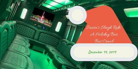 Santa's Sleigh Ride: A Holiday Bar Bus Crawl tickets