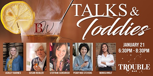 Bourbon Women Talks & Toddies