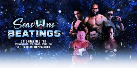 PCW's Seasons Beatings! tickets