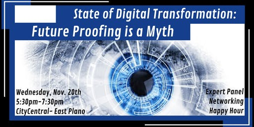State of Digital Transformation: Future Proofing is A Myth