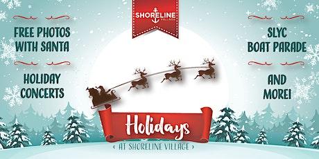 Holidays at Shoreline Village tickets