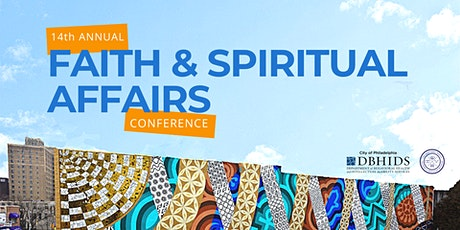 14th Annual Faith & Spiritual Affairs Conference tickets