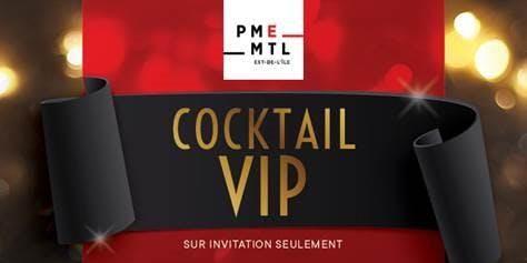 Cocktail VIP PME MTL Est-de-l'Île