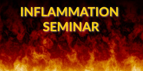 A Functional Medicine Approach to Inflammation: FREE Seminar tickets